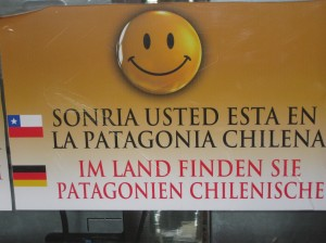 Sprachlich soll es bei mir etwas besser werden. Ein Schild an der chilenisch-argentinischen Grenze in Feuerland